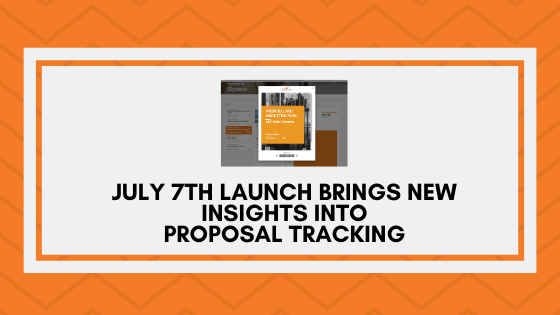 July 7th Launch Brings New Insights into Proposal Tracking